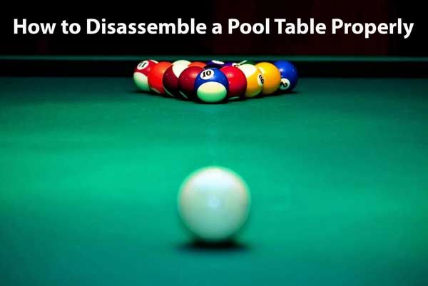 Disassemble-a-Pool-Table-Properly
