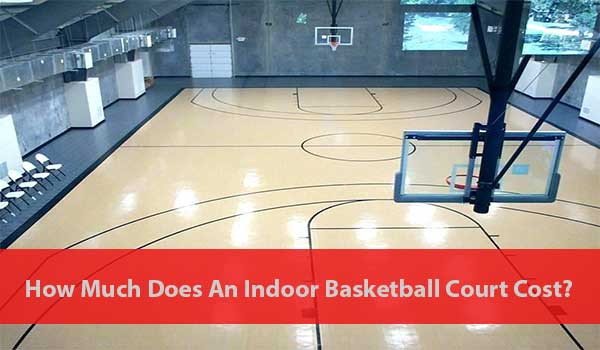 Indoor Basketball Court Cost