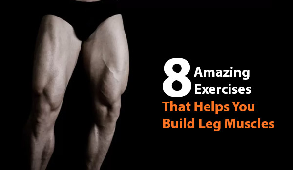 exercises-to-build-leg-muscles