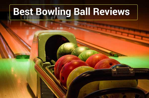 Best Bowling Ball Reviews