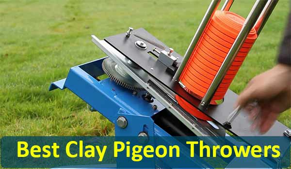Best Clay Pigeon Throwers