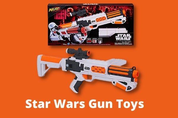 Best Star Wars Gun Toys