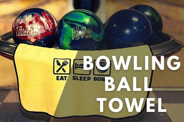 Best Bowling Ball Towel Reviews