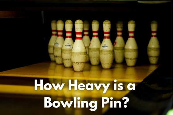 How Heavy is a Bowling Pin