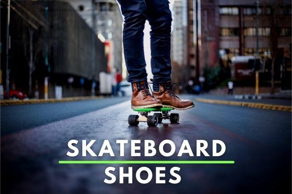 Best Skateboard Shoes